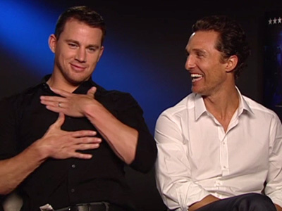 Channing Tatum and Matthew McConaughey Pt. 2