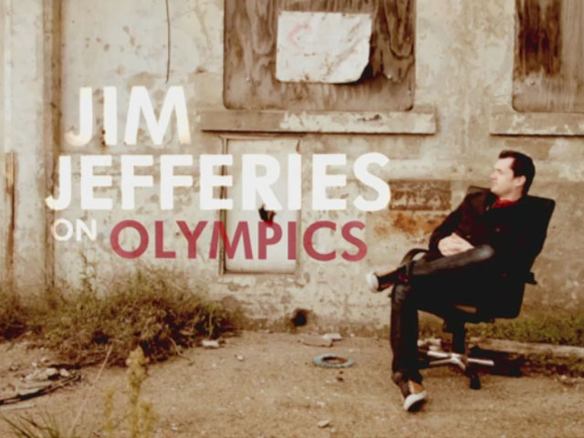 Jim Jefferies on Olympics