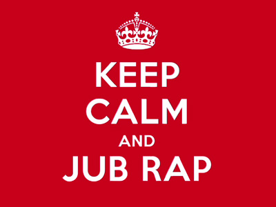 Keep Calm and Jub Rap - Diamond Jubes