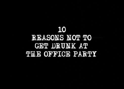 Ep 9 | 10 Reasons Not To Get Drunk At The Office Party
