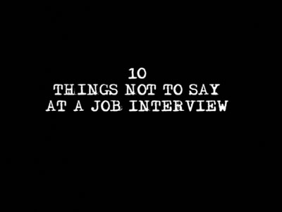 Ep 1 | 10 Things Not To Say At A Job Interview