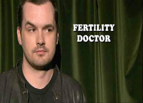 Jobs Jim Jefferies Shouldn't Do: Fertility Doctor